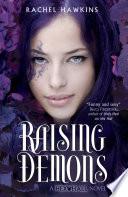 """""""Hex Hall: Raising Demons"""" by Rachel Hawkins"""