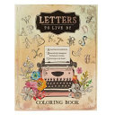 Coloring Book Letters to Live by