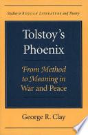 Tolstoy's Phoenix