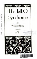 The Jell O Syndrome Book