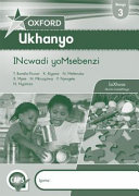 Books - Oxford Ukhanyo Grade 3 Workbook (IsiXhosa) Oxford Ukhanyo Ibanga 3 Incwadi Yomsebenzi | ISBN 9780199052967