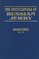 The Encyclopedia Of Russian Jewry Biographies A I