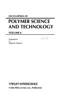 Encyclopedia of Polymer Science and Technology  Part 2