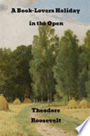 A Book lover s Holidays in the Open Book PDF