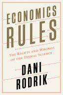 Economics Rules: The Rights and Wrongs of the Dismal Science Pdf/ePub eBook