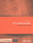 Guide to Jct Intermediate Building Contract 2016