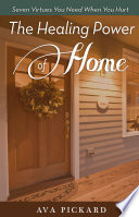 The Healing Power of Home