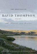 Writings of David Thompson  Volume 1