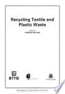 Recycling Textile And Plastic Waste Book PDF