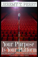 Your Purpose Is Your Platform
