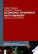 Economic Dynamics with Memory