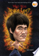 Who Was Bruce Lee