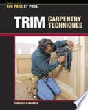 Trim Carpentry Techniques