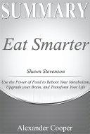 Summary of Eat Smarter Pdf/ePub eBook