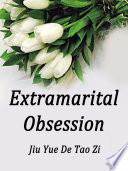 Extramarital Obsession