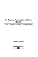 The Zimbabwe African People s Union  1961 87