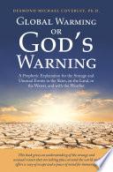 Global Warming Or God S Warning