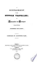 A Supplement To The Suffolk Traveller Or Topographical And Genealogical Collections