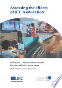 Assessing the Effects of ICT in Education Indicators  Criteria and Benchmarks for International Comparisons