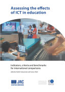 Assessing the Effects of ICT in Education Indicators, Criteria and Benchmarks for International Comparisons