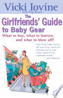 The Girlfriends  Guide to Baby Gear Book PDF