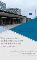 Cosmopolitanism and the Development of the International Criminal Court