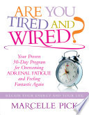 Are you Tired and Wired  Book PDF