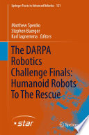 The Darpa Robotics Challenge Finals Humanoid Robots To The Rescue Book PDF