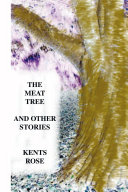 The Meat Tree and Other Stories