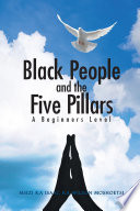 Black People and the Five Pillars