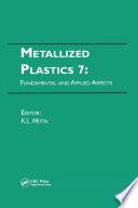 Metallized Plastics 7  Fundamental and Applied Aspects