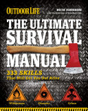 Outdoor Life: The Ultimate Survival Manual