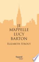 Je m'appelle Lucy Barton Pdf/ePub eBook