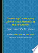 Connecting Contemporary African-Asian Peacemaking and Nonviolence Pdf/ePub eBook