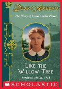 Dear America: Like the Willow Tree Pdf