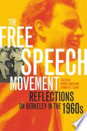 """The Free Speech Movement: Reflections on Berkeley in the 1960s"" by Robert Cohen, Reginald E. Zelnik"