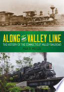 Along the Valley Line