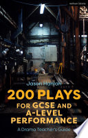 200 Plays For Gcse And A Level Performance