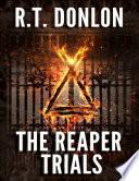 The Reaper Trials