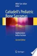 Ca  adell s Pediatric Bone Sarcomas