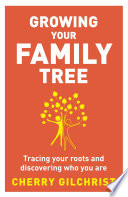 Growing Your Family Tree Book