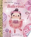 I m a Ballerina  Book PDF