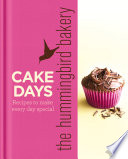 The Hummingbird Bakery Cake Days: Recipes to make every day special Pdf/ePub eBook