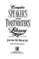 Complete Speaker s and Toastmaster s Library  Remarks of famous people  Business and professional pointmakers