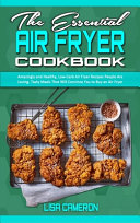 The Essential Air Fryer Cookbook Book PDF
