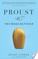 Proust Was A Neuroscientist PDF