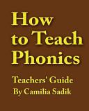 How to Teach Phonics   Teachers  Guide