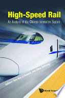 High-speed Rail: An Analysis Of The Chinese Innovation System