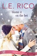 Blame it on the Bet [Pdf/ePub] eBook