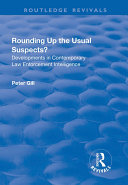 Pdf Rounding Up the Usual Suspects?: Developments in Contemporary Law Enforcement Intelligence